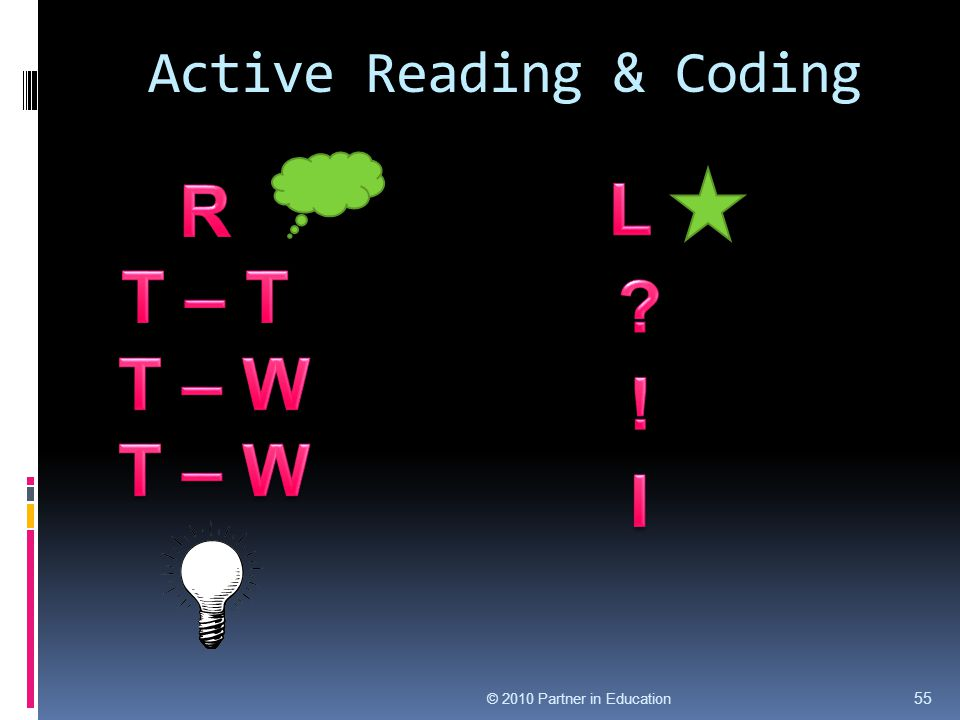 Active Reading & Coding © 2010 Partner in Education 55