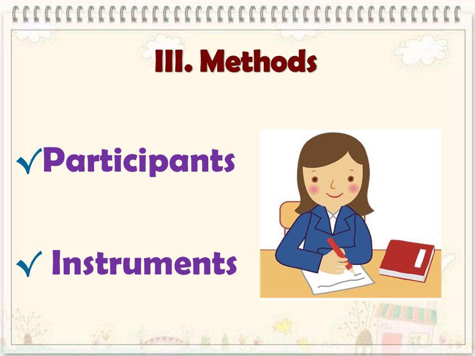 √ Participants √ Instruments
