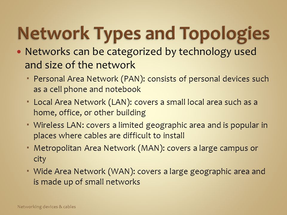 Network topology: arrangement of connections between computers (also called physical topology)  Mesh network: each node on the network is responsible for sending and receiving transmissions to any other node without a central point of communication  Ring network: nodes form a ring (seldom used today)  Bus network: all nodes are connected in a sequential line (an older topology)  Star network: uses a centralized device to manage traffic on the network Networking devices & cables