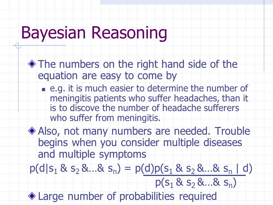 Bayesian Reasoning In many diagnostic situations we must also deal with negative information e.g.