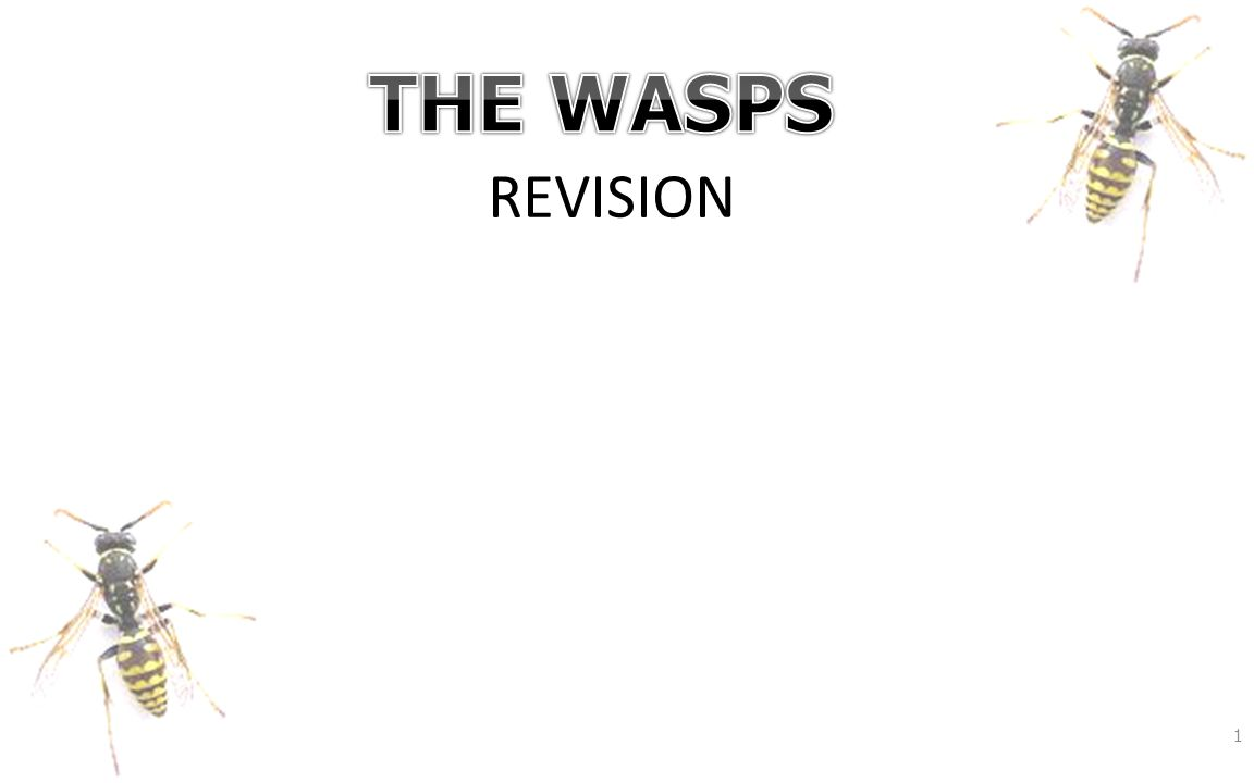 2 1)When was the Wasps produced and for which festival.