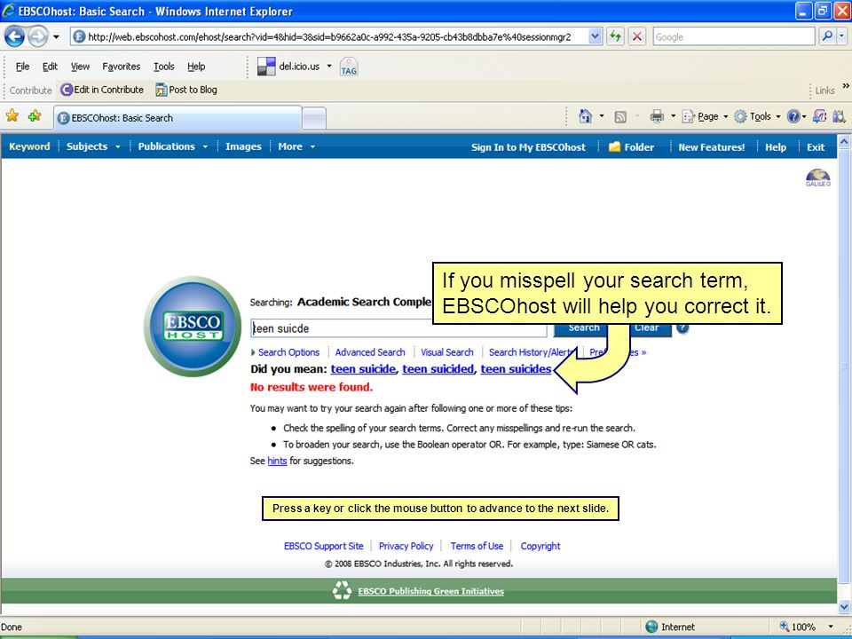 If you misspell your search term, EBSCOhost will help you correct it.