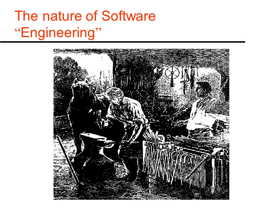 The nature of Software Engineering