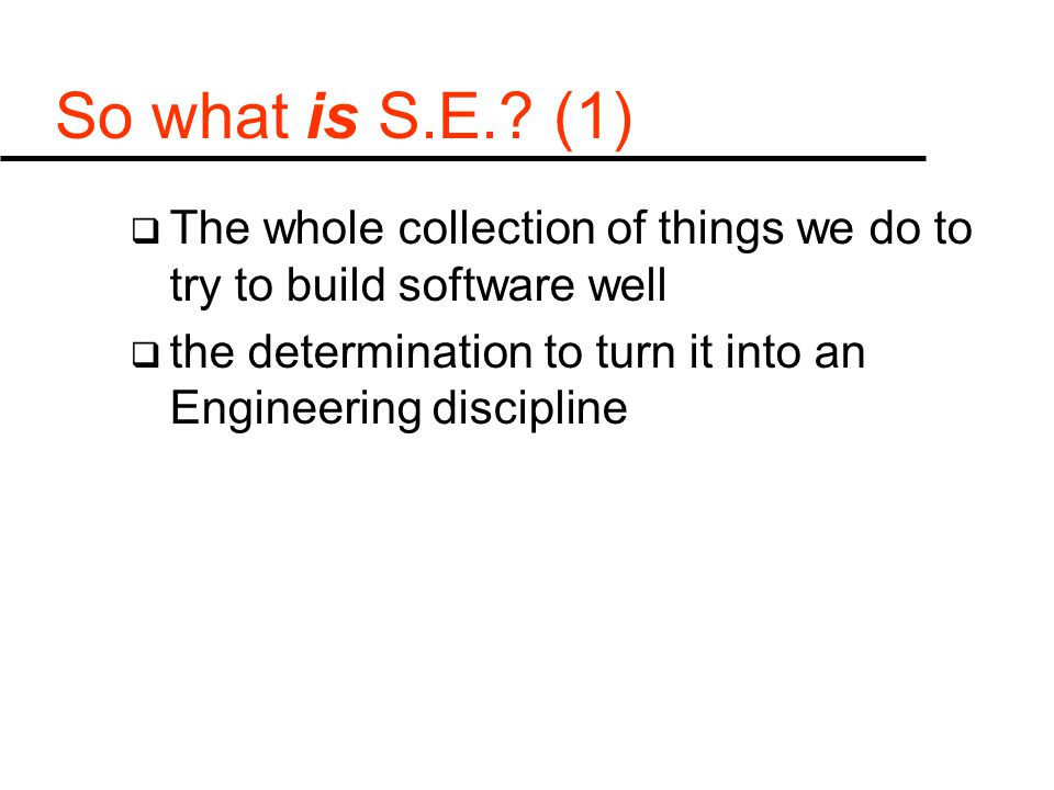 So what is S.E..