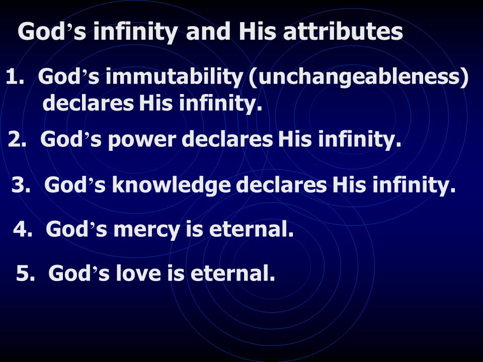 God ' s infinity and His attributes 1.