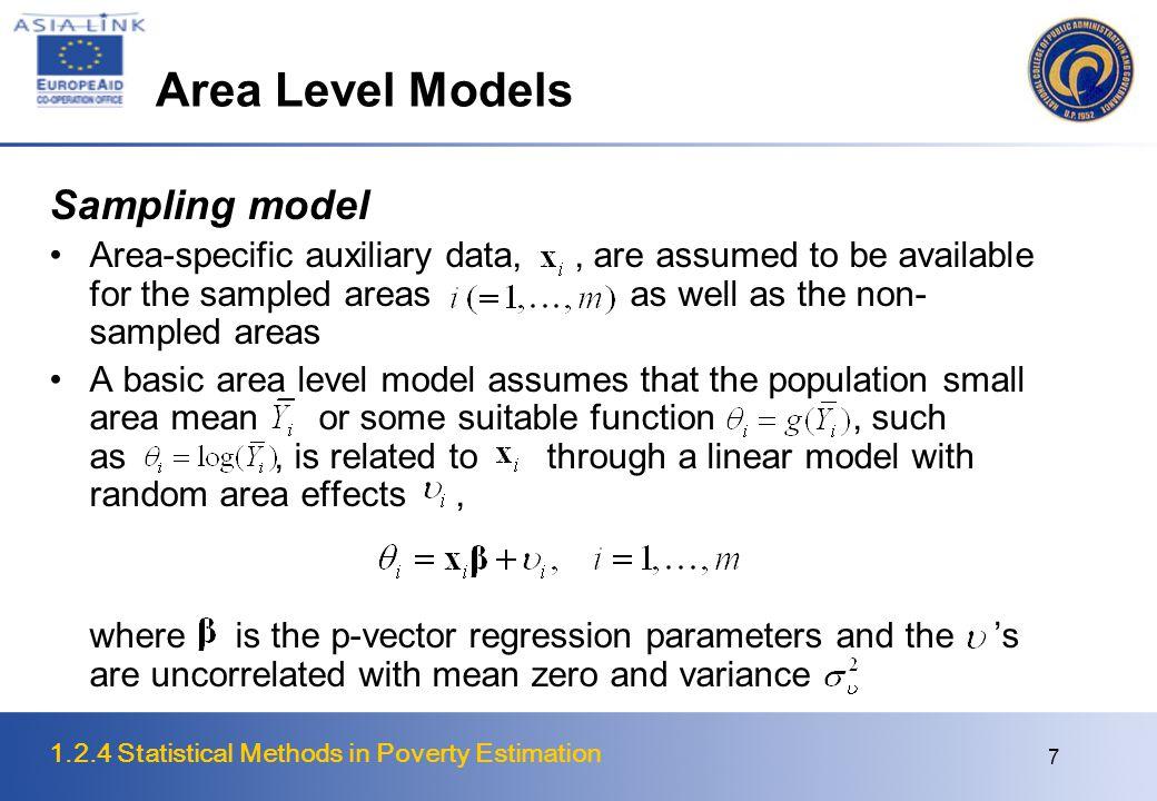 1.2.4 Statistical Methods in Poverty Estimation 18 Spatial Microsimulation of Informal Households in Metro Manila Manila City (54 traffic zones, 900 barangays, 1.59 million pop.