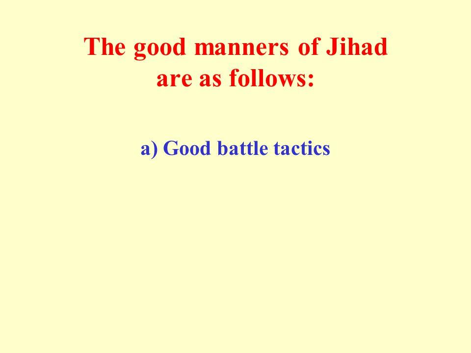 The good manners of Jihad: b) Keeping secrets