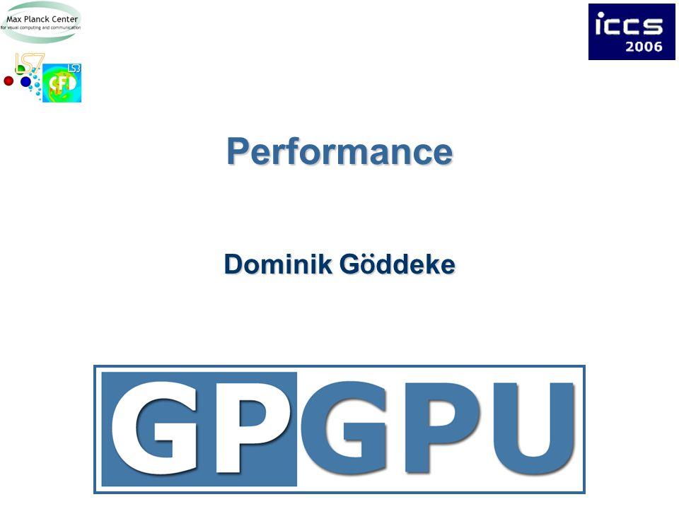 Performance Dominik G ö ddeke