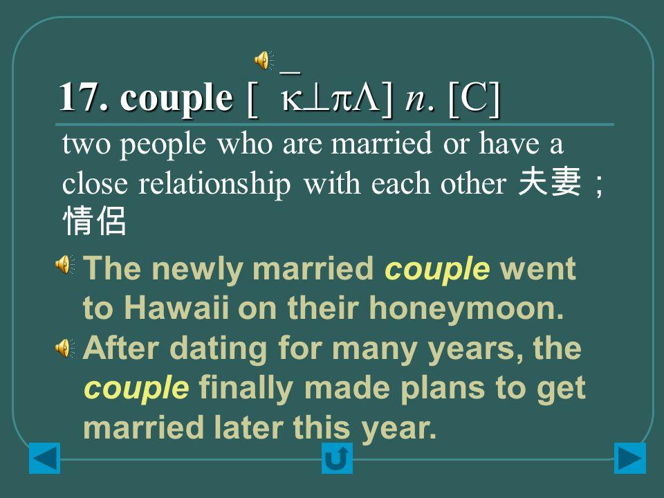 17. couple [`k^pL] n.
