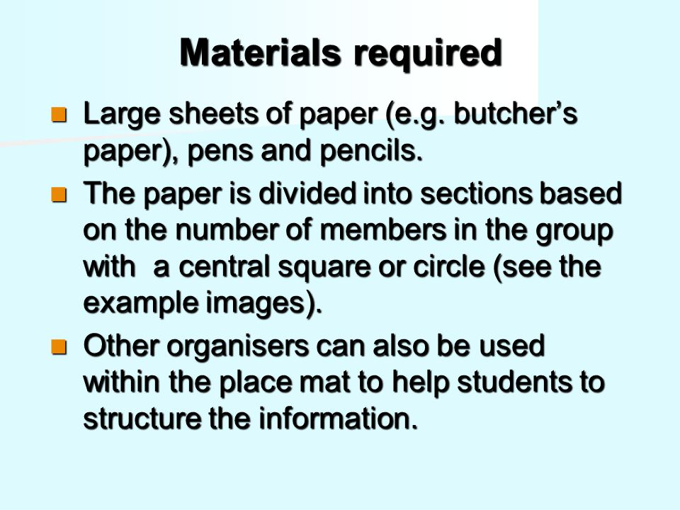 Materials required Large sheets of paper (e.g. butcher's paper), pens and pencils.