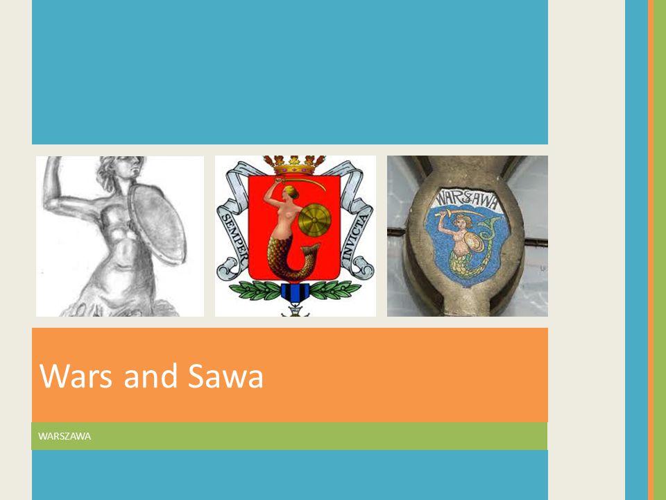 WARSZAWA Wars and Sawa