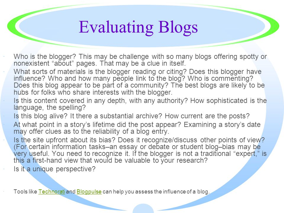 Evaluating Blogs ·Who is the blogger.