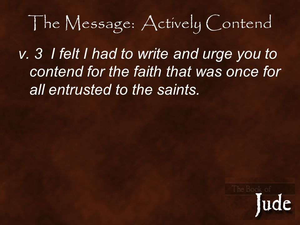 The Message: Actively Contend v.
