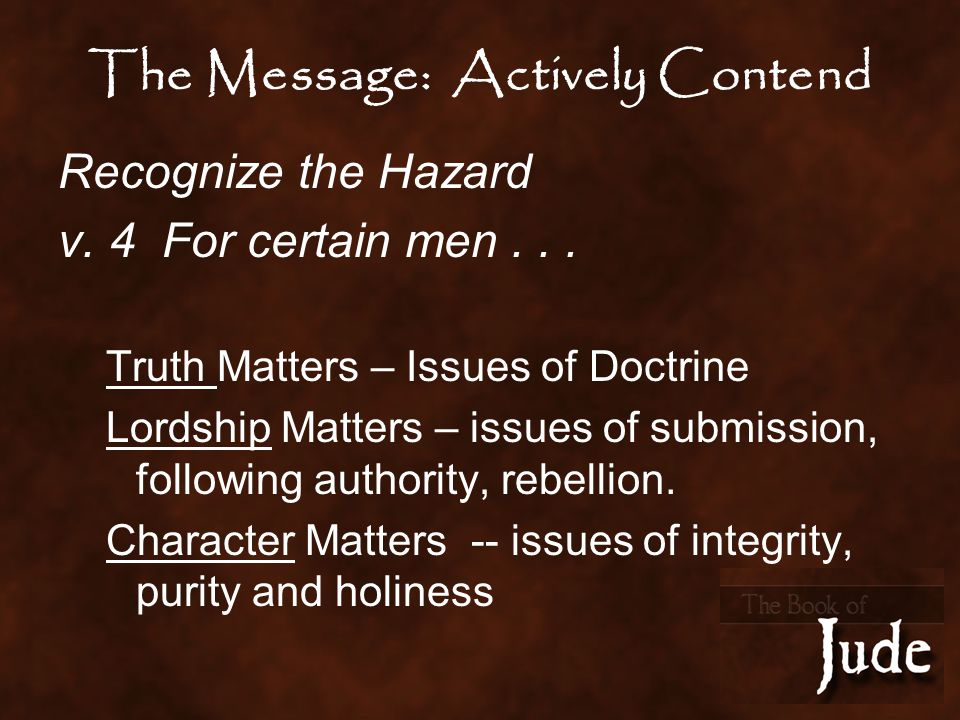 The Message: Actively Contend Recognize the Hazard v.
