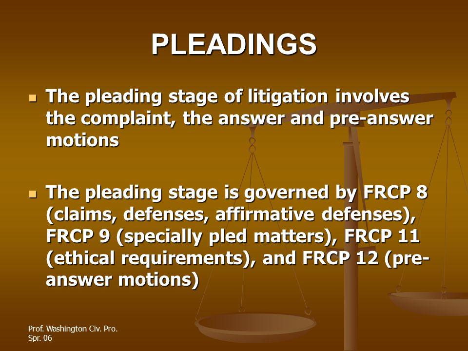Prof.Washington Civ. Pro. Spr. 06 How should the D respond.