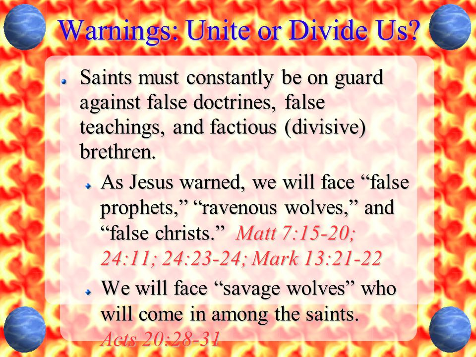 Warnings: Unite or Divide Us.