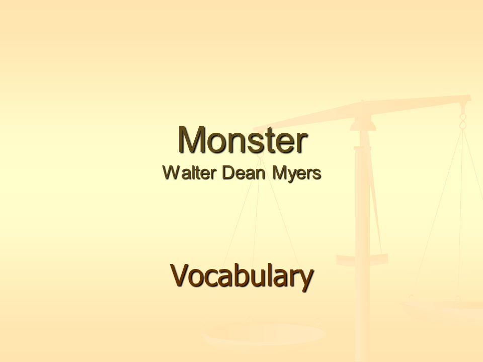 Monster Walter Dean Myers Vocabulary