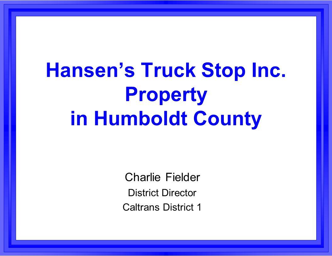 Hansen's Truck Stop Inc.