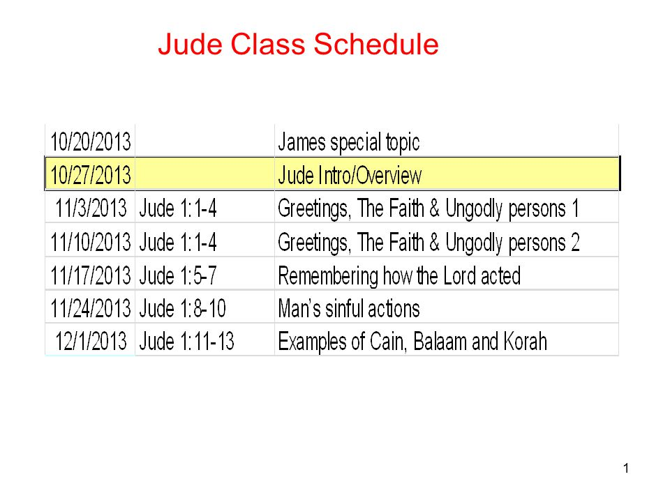 1 Jude Class Schedule