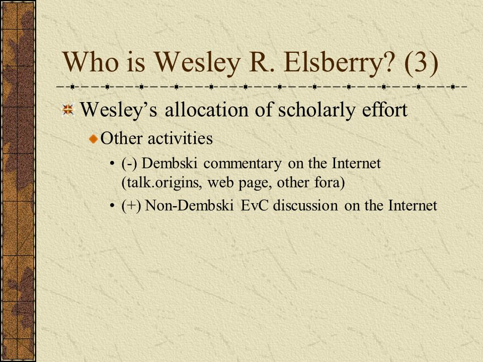 Who is Wesley R. Elsberry.
