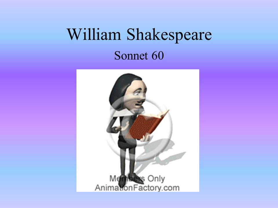 William Shakespeare Sonnet 60