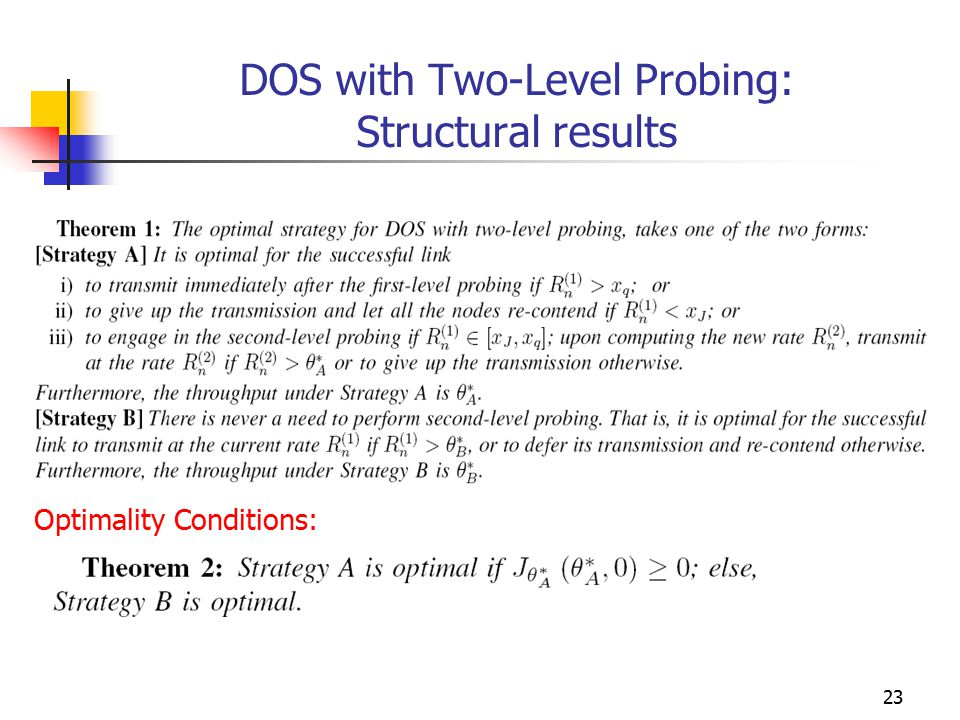 23 DOS with Two-Level Probing: Structural results Optimality Conditions: