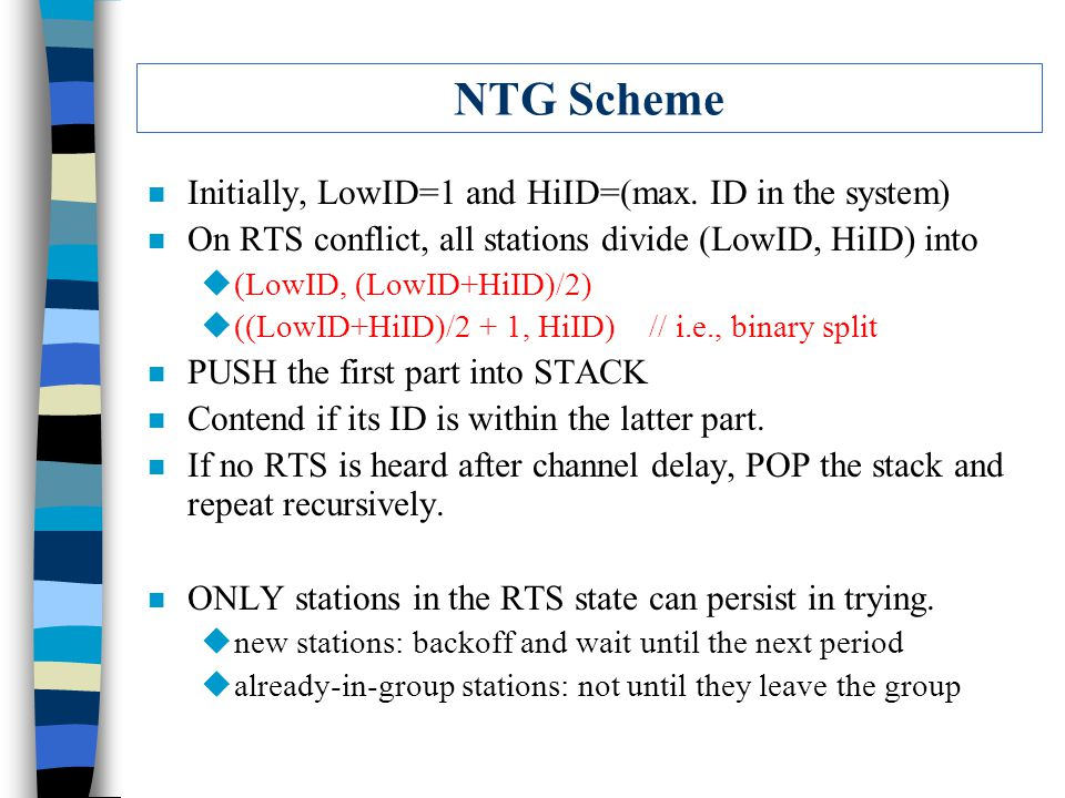NTG Scheme n Initially, LowID=1 and HiID=(max.