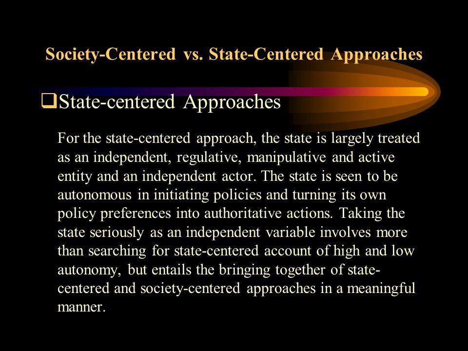 Society-Centered vs.