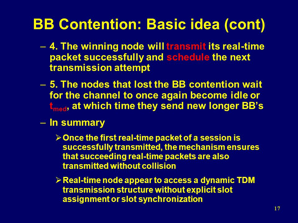 17 BB Contention: Basic idea (cont) –4.