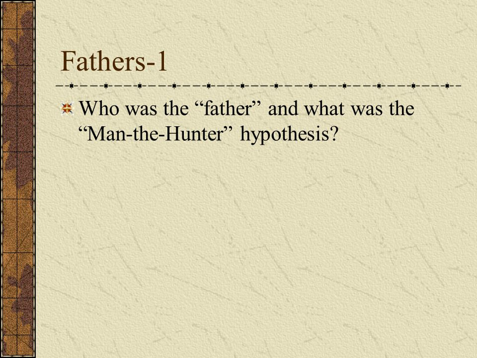"Guide Question Describe Washburn's ""patrilineal primatology."""