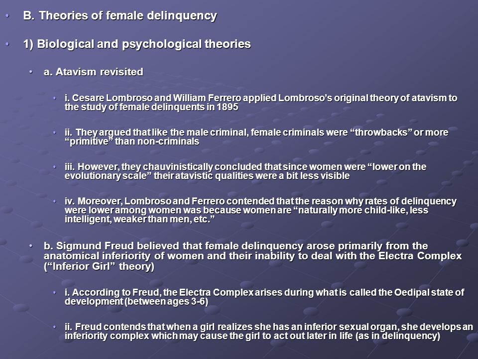 B.Theories of female delinquencyB.