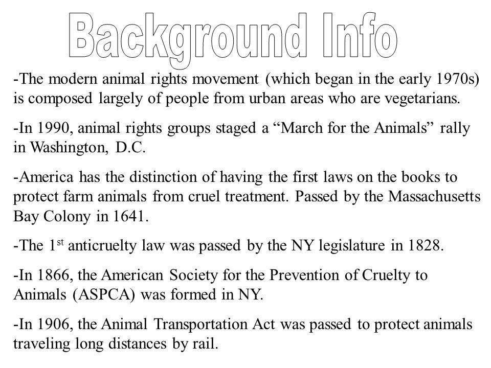 -The modern animal rights movement (which began in the early 1970s) is composed largely of people from urban areas who are vegetarians.
