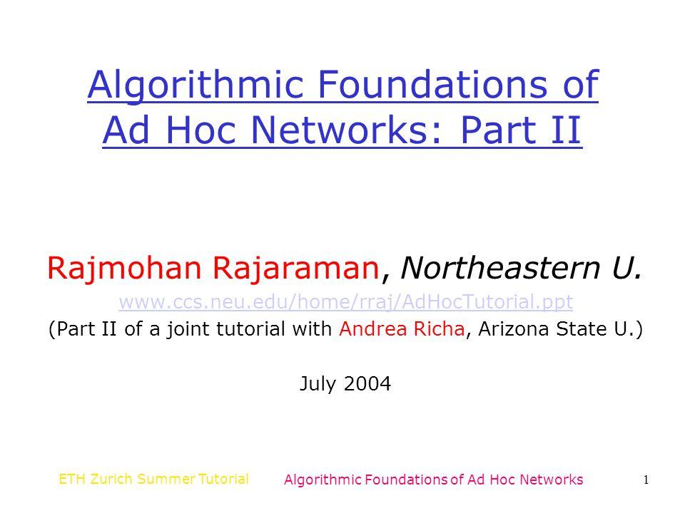 ETH Zurich Summer TutorialAlgorithmic Foundations of Ad Hoc Networks82 3.