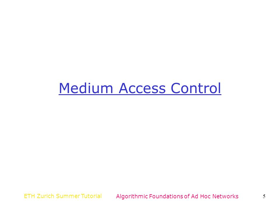 ETH Zurich Summer TutorialAlgorithmic Foundations of Ad Hoc Networks66 Topology Control