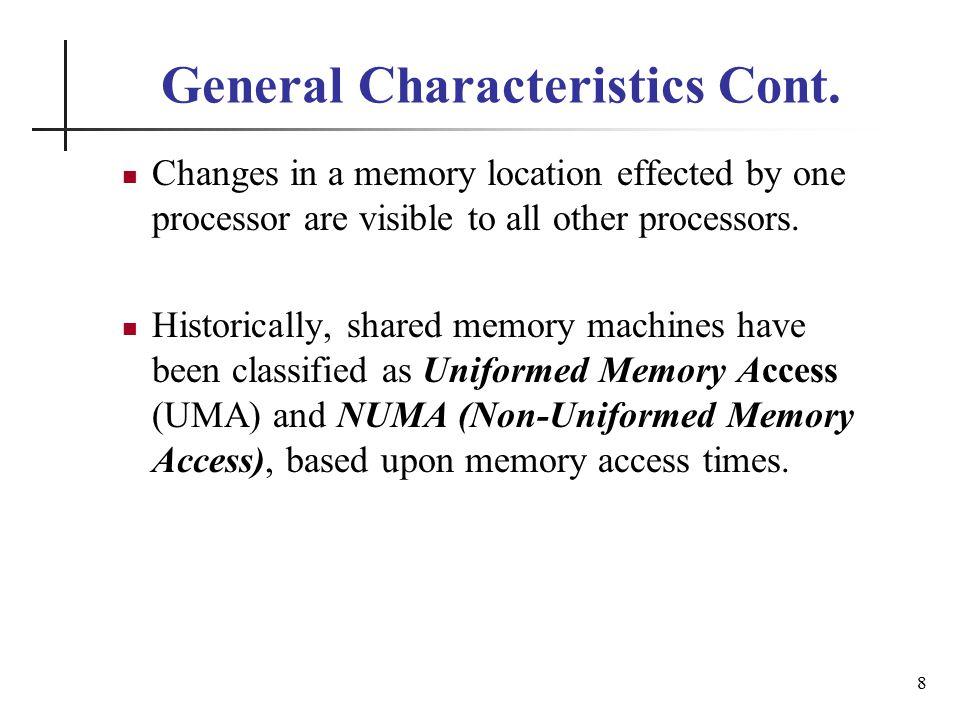 General Characteristics Cont.