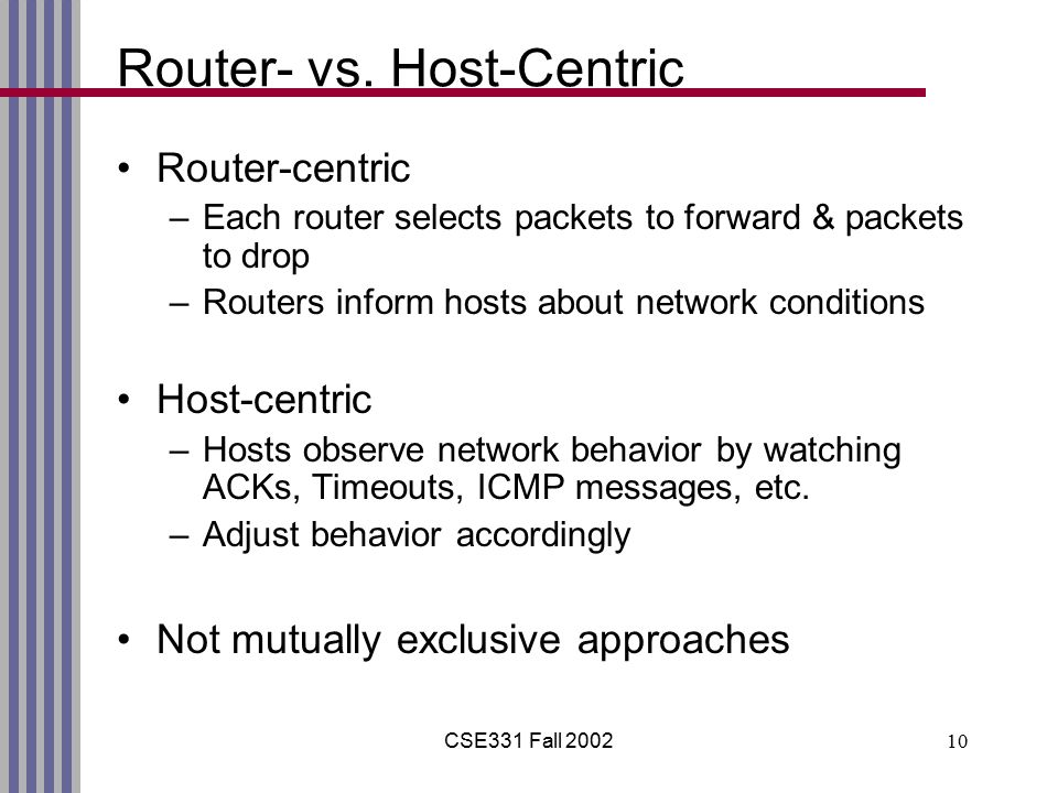 CSE331 Fall 200210 Router- vs.
