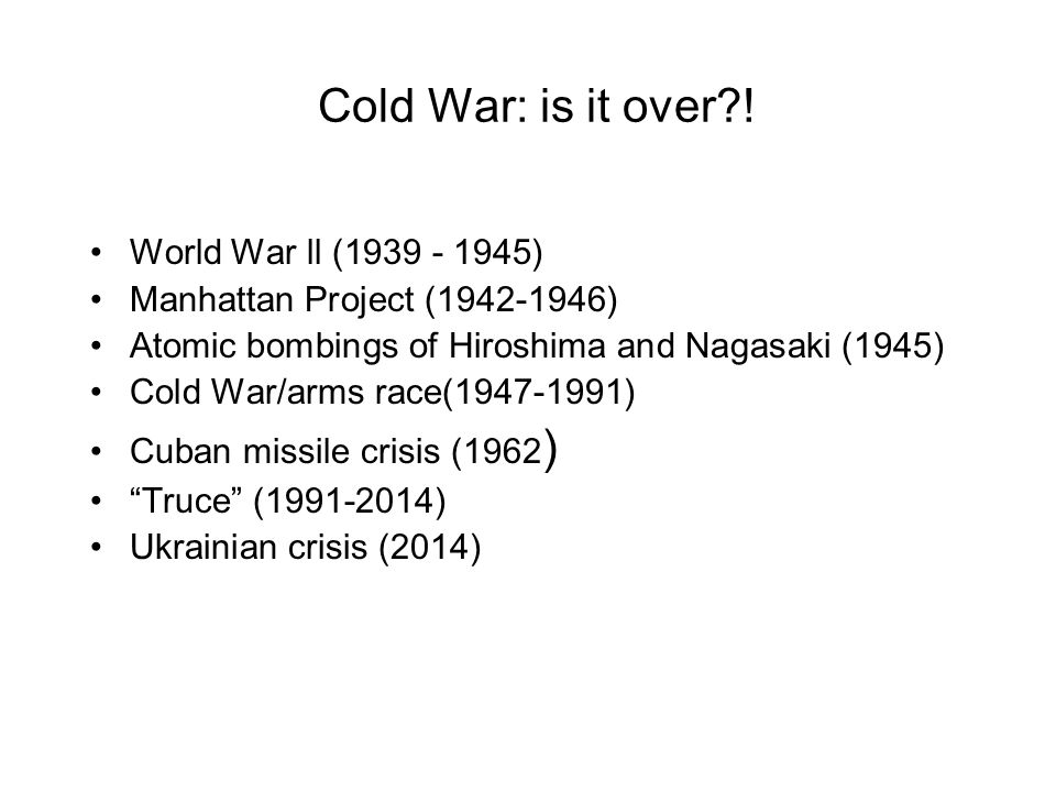 Cold War: is it over?.