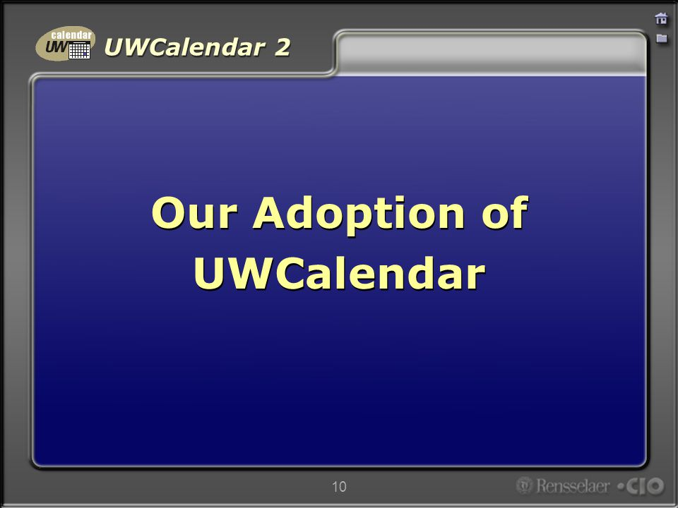 UWCalendar 2 10 Our Adoption of UWCalendar