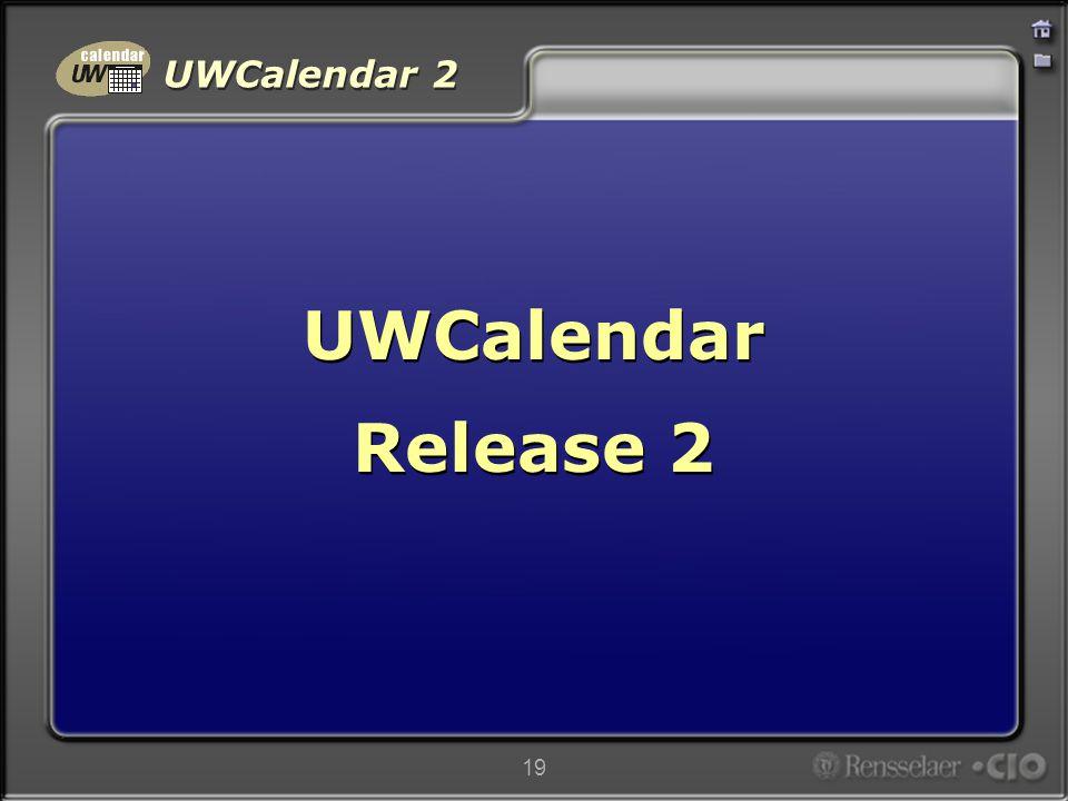 UWCalendar 2 19 UWCalendar Release 2 UWCalendar Release 2
