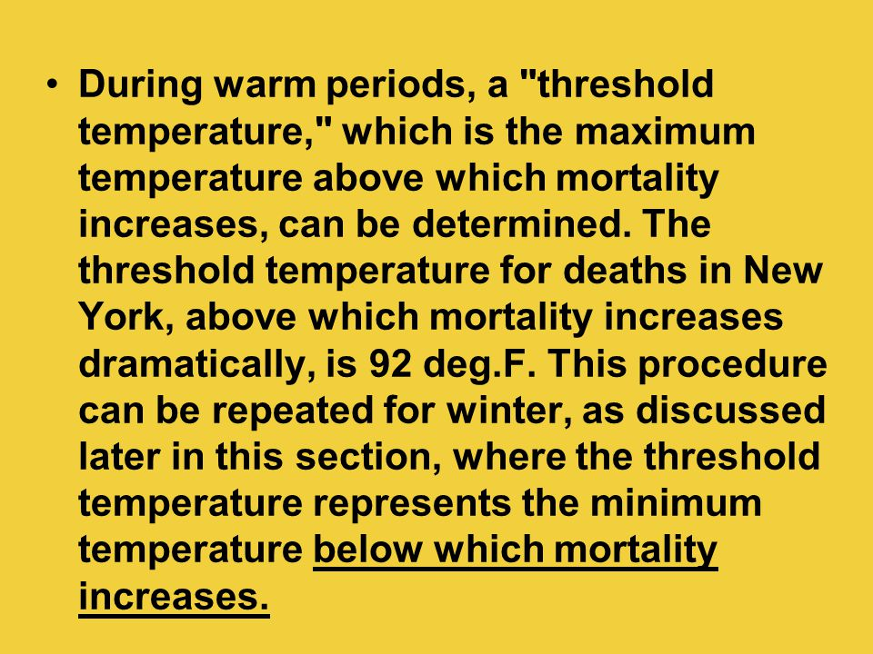 During warm periods, a