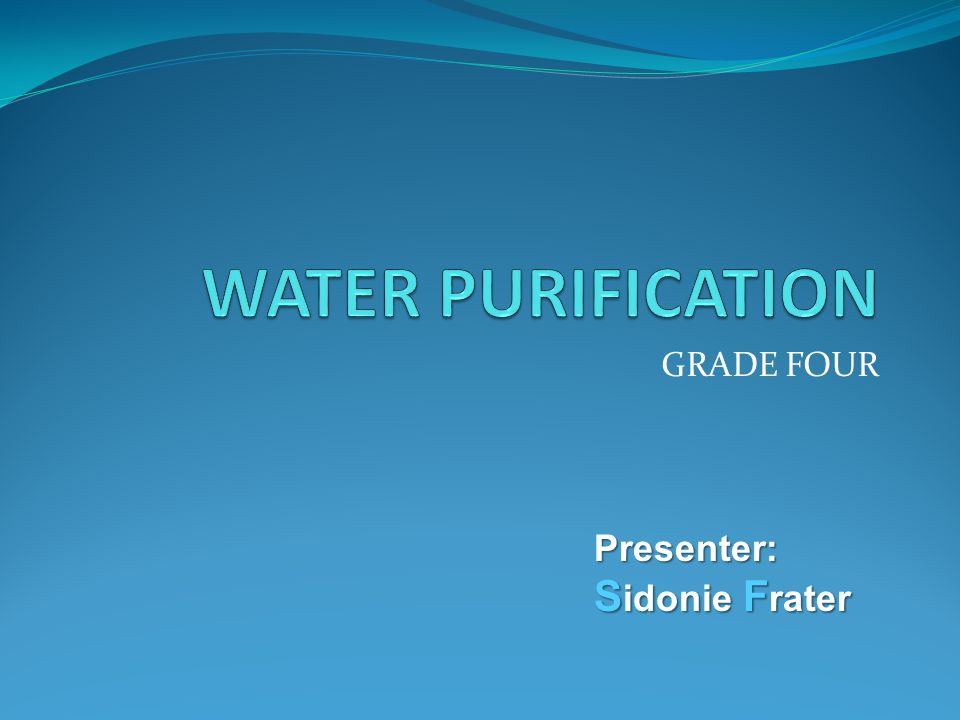 Work in groups of four to present information on water purification methods.