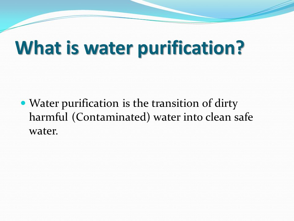 What is water purification.