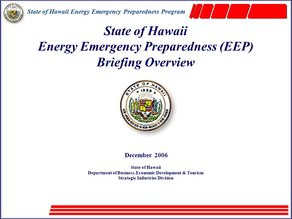 State of Hawaii Energy Emergency Preparedness Program 3 Hawaii's Petroleum Imports 2005 NOTE: Arrows' width are roughly proportionate to percentages of oil imports from sources.