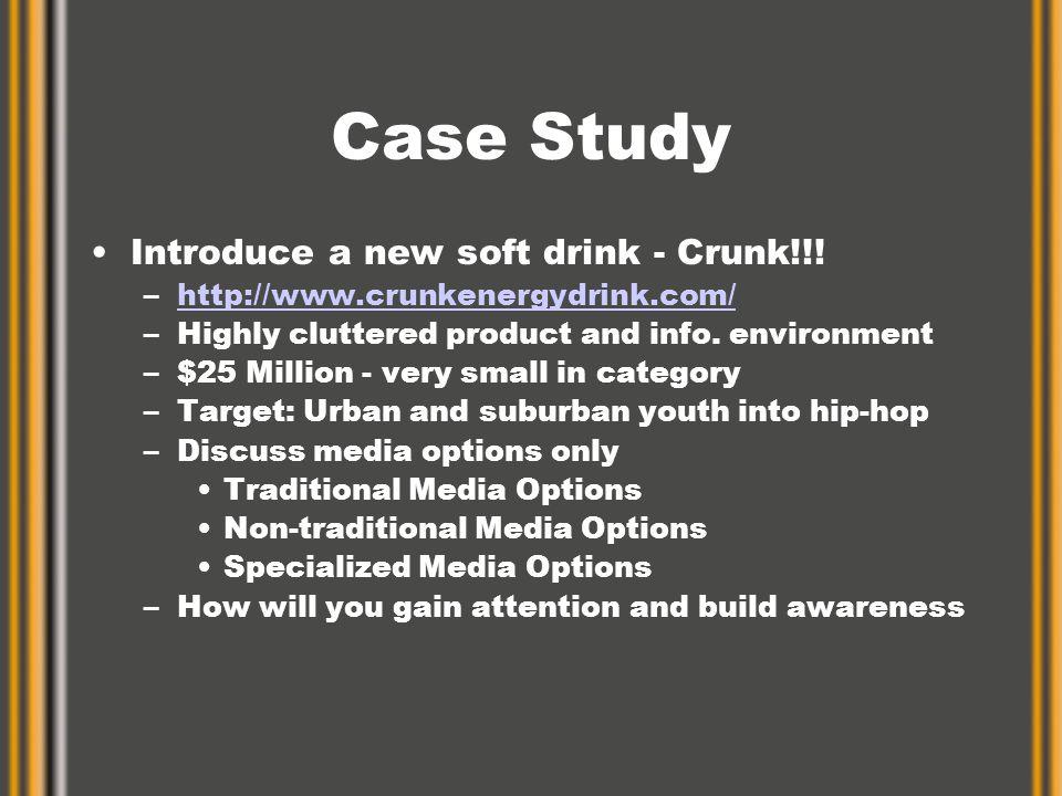 Case Study Introduce a new soft drink - Crunk!!.