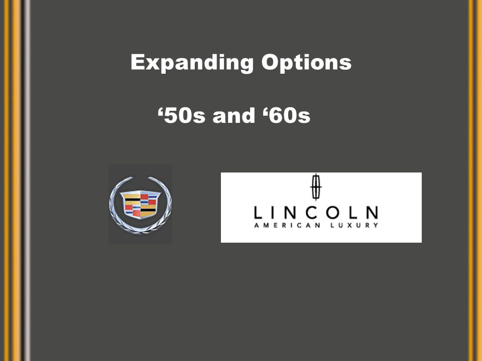 Expanding Options '50s and '60s