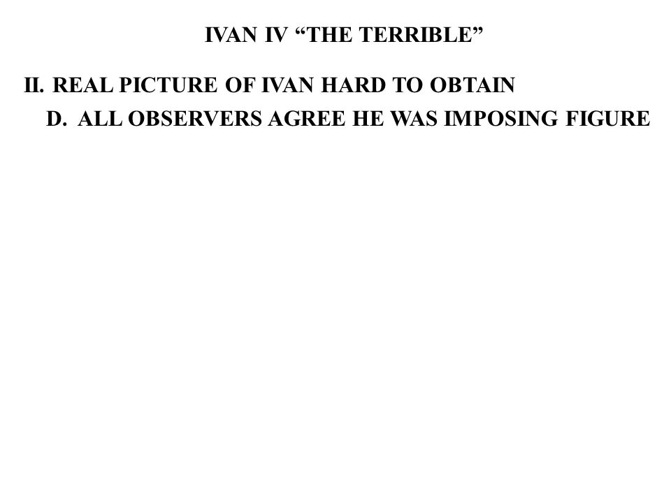 IVAN IV THE TERRIBLE II. REAL PICTURE OF IVAN HARD TO OBTAIN D.