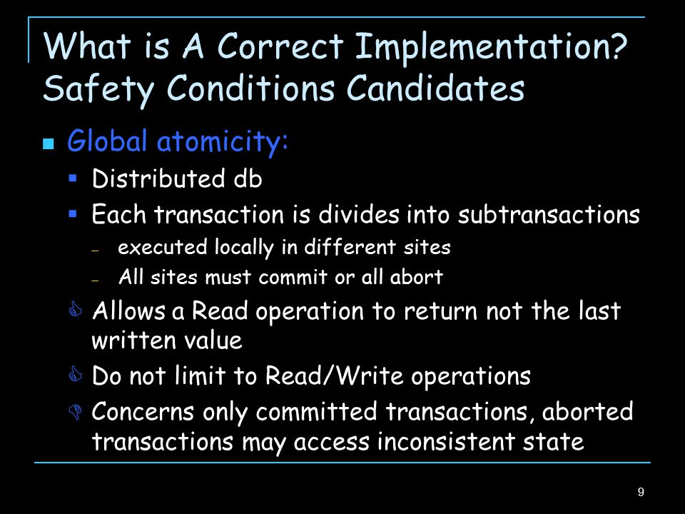 20 Implementation Restrictions Progressive: abort transactions only on real conflicts Invisible reads: no base object is modified during read operations Read-only txs only observe the data  Empty write set  Invisible: not modify any base object  Invisibility helps avoid contention for the memory Single version: store only latest committed values in items  Vs multi-version TMs