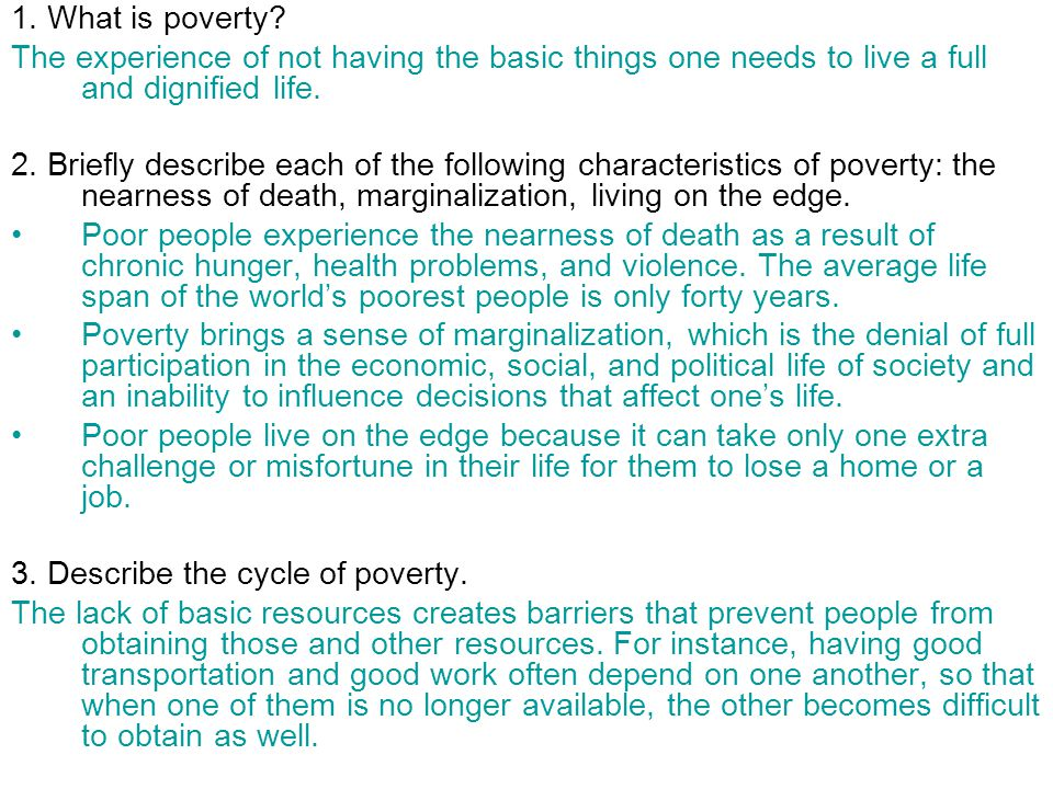 1.What is poverty.