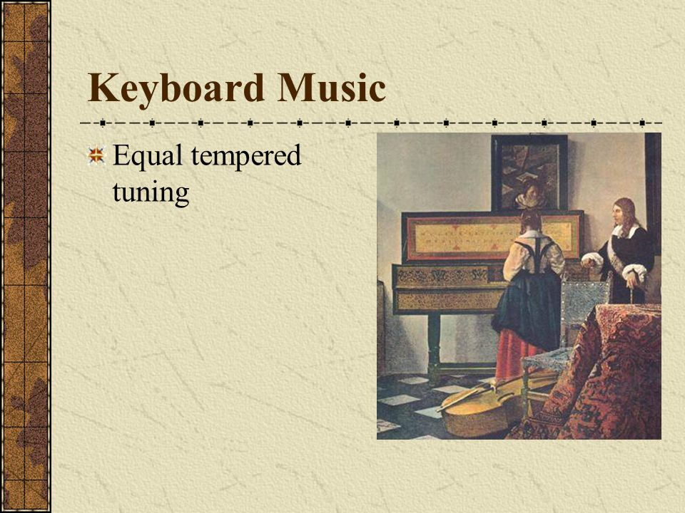 Keyboard Music Equal tempered tuning