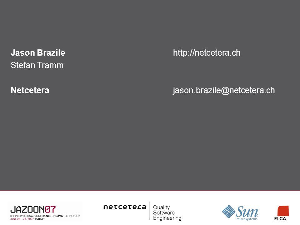 Jason Brazilehttp://netcetera.ch Stefan Tramm Netceterajason.brazile@netcetera.ch